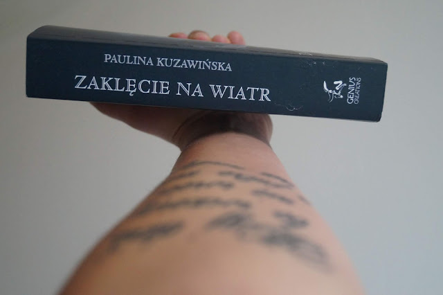 """""""Zaklęcie na wiatr"""" Paulina Kuzawińska"""