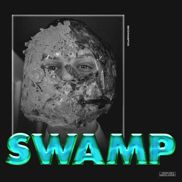 BROCKHAMPTON - Swamp - Single Cover