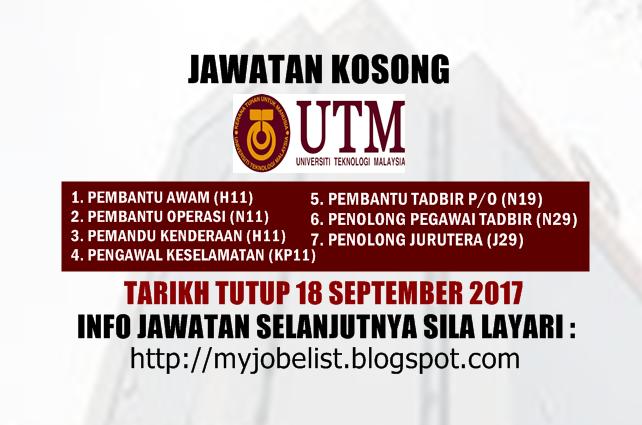 Jawatan Kosong di Universiti Teknologi Malaysia (UTM) September 2017