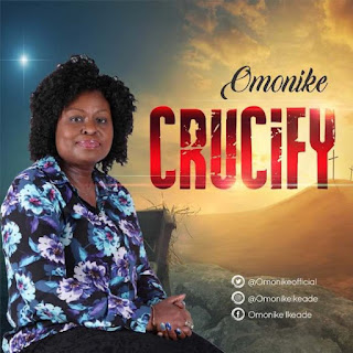 Omonike. Crucify.download