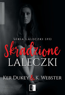 Skradzione laleczki - Ker Dukey, K. Webster (PATRONAT MEDIALNY)