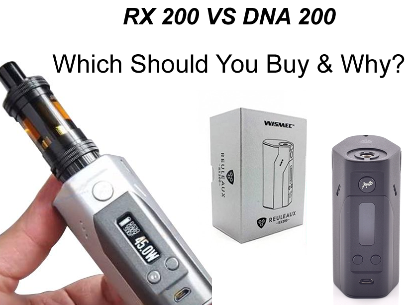wismec dna 200 vs rx 200 which should you buy how to fix repair