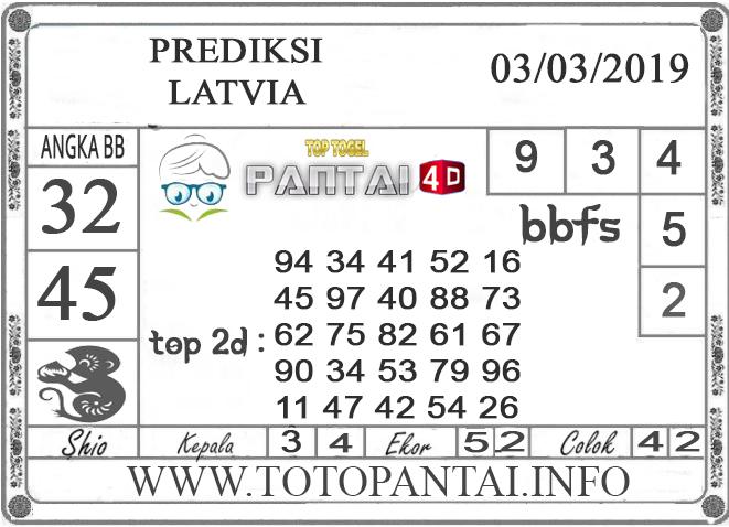 """Prediksi Togel """"LATVIA"""" PANTAI4D 03 MARET 2019"""