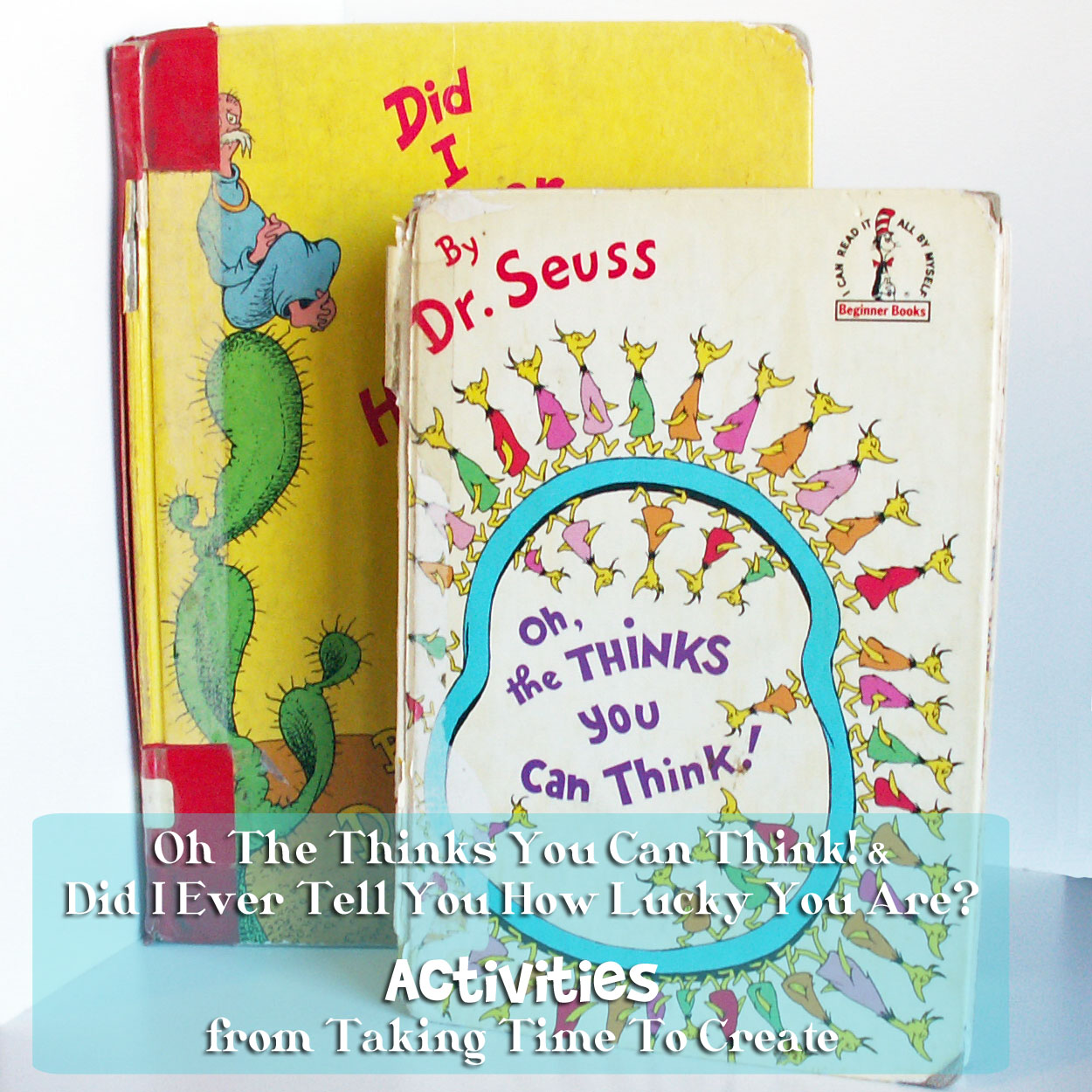 Dr Seuss Quotes Oh The Thinks You Can Think: Taking Time To Create: Dr. Seuss Activities