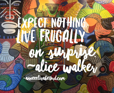Quote-Expect-Nothing-Live-Frugally-on-Surprise-Alice-Walker