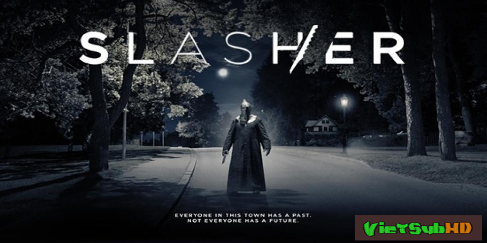 Phim Tàn Sát Hoàn Tất (08/08) VietSub HD | Slasher 2016