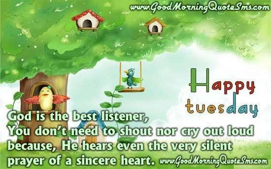 Good Morning Wishes Quotes With Pictures For Happy Tuesday Really