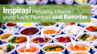 Bisnis Di Bulan Puasa Ramadhan Yang Menguntungkan