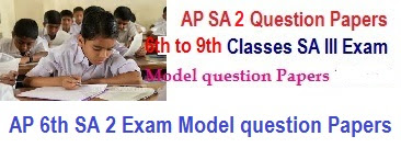 AP 6th SA 2 Exam Model question Papers 2019 | 6th Class Summative 2 Questions
