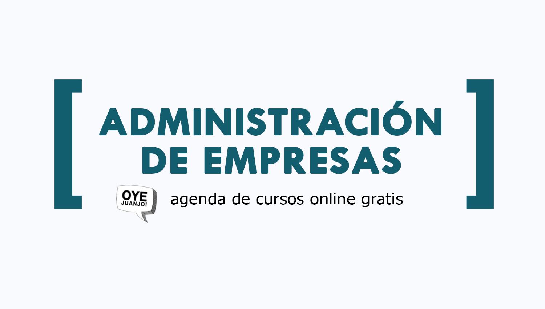 25 Cursos Online Gratis De Administracion Empresarial