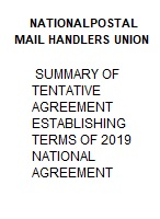 SUMMARY OF TENTATIVE AGREEMENT ESTABLISHING TERMS OF 2019 NATIONAL AGREEMENT
