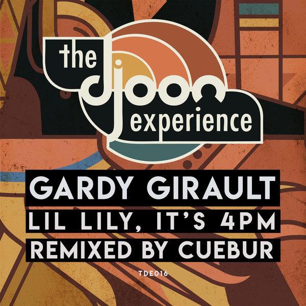 Gardy Girault - Lil Lily, Its 4pm! (Cuebur Remix)
