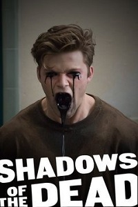 Watch Shadows of the Dead Online Free in HD