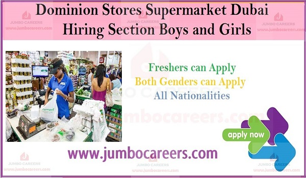 Dominion Stores Supermarket Dubai Hiring Section Boys and