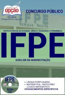 Apostila Instituto Federal de PE (IFPE) Auxiliar em Administração