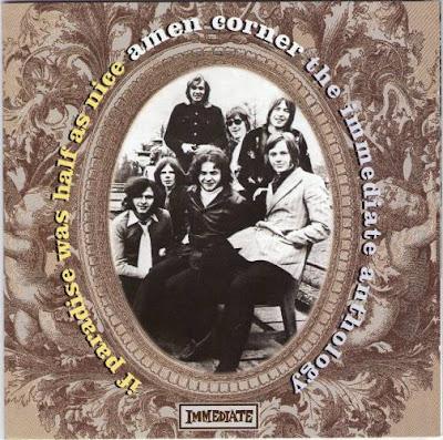 Amen Corner - If Paradise Was Half As Nice The Immediate Anthology 1969