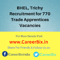 BHEL, Trichy Recruitment for 770 Trade Apprentices Vacancies