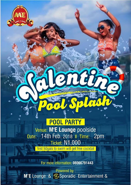 Valentine Pool Splash To Go Down at M'E Lounge (The Best Lounge In Akwa Ibom State.) | Get your Tickets