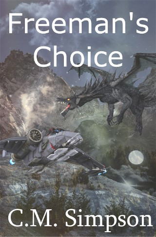 Freeman's Choice, by C. M. Simpson