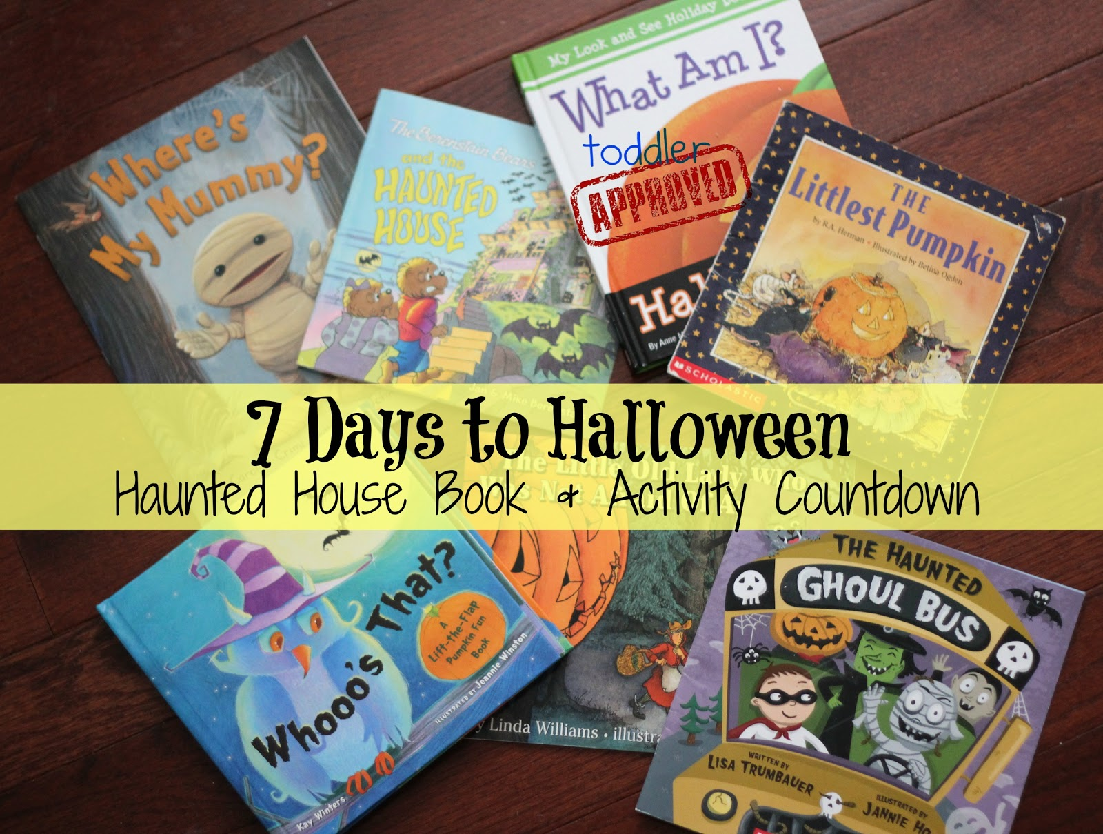 Toddler Approved!: 7 Days to Halloween Haunted House Book