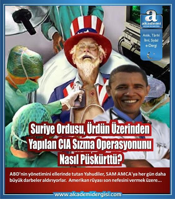 SAM AMCA can çekişiyor; Suriye Ordusu, Ürdün üzerinden yapılan CIA sızma operasyonunu darmadağın etti