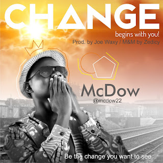 Music: McDow - Change Begins With You || @mcdow22