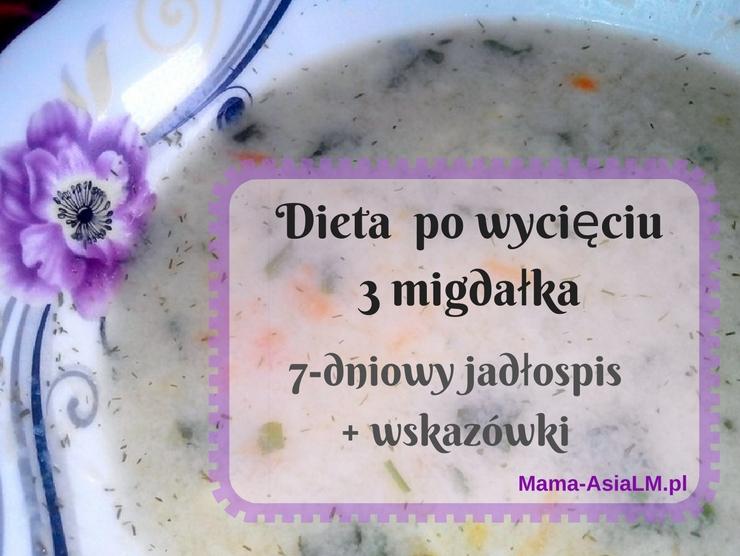 Dieta po usunięciu 3 trzeciego migdałka u dziecka jadłospis menu wskazówki