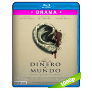 Todo el dinero del mundo (2017) BRRip 1080p Audio Dual Latino-Ingles