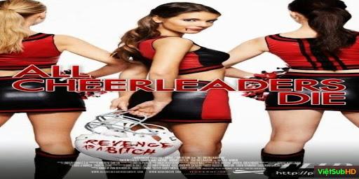 Phim Đội Nữ Cổ Động Ma VietSub HD | All Cheerleaders Die 2013