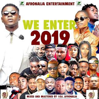 Dj AfroNaija – We Enter 2019