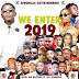 DOWNLOAD MIXTAPE: Dj AfroNaija – We Enter 2019