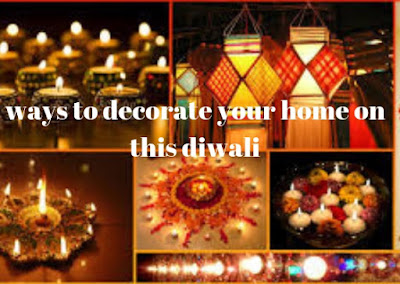 Check out the ways to decorate your home on this diwali.