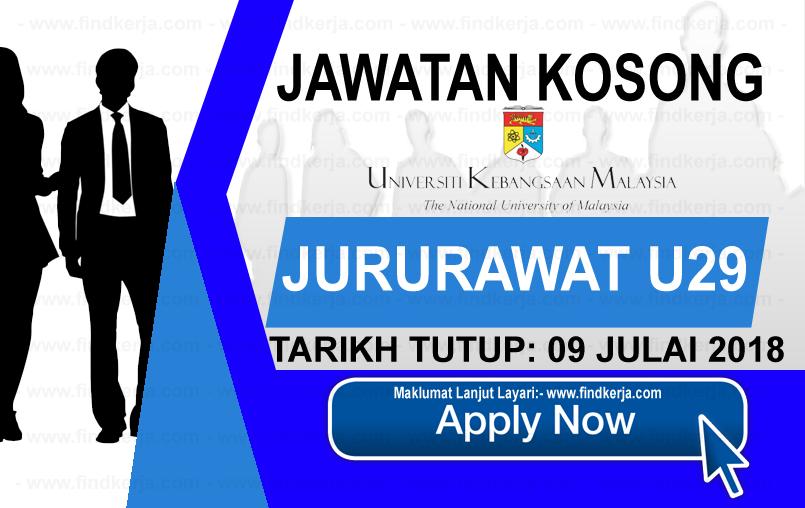 Jawatan Kerja Kosong Universiti Kebangsaan Malaysia - UKM logo www.findkerja.com www.ohjob.info julai 2018