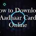 How to Download Aadhaar Card Online