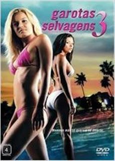 Baixar Filme Garotas Selvagens 3 Dublado Torrent