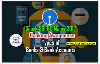 Crack SBI PO Mains 2017 (Day-5): Types of Banks & Bank Accounts and its Functions