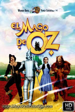 El Mago De Oz [1080p] [Latino-Ingles] [MEGA]