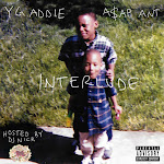 A$AP ANT & DJ Nick - The Interlude Cover