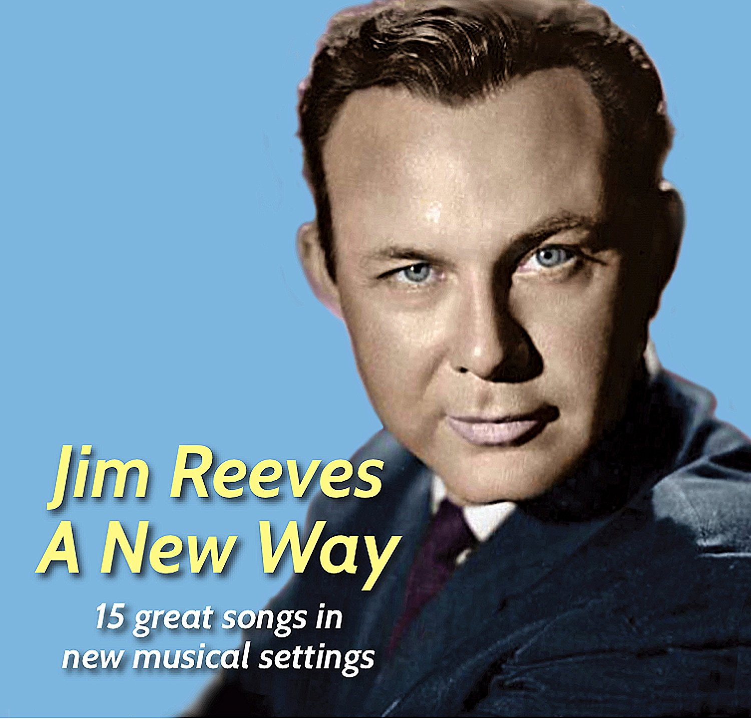 Jim Reeves His Untold Story BLOG (by Larry Jordan