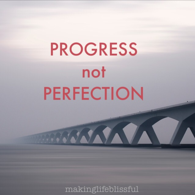 Persistence Motivational Quotes: Progress Not Perfection