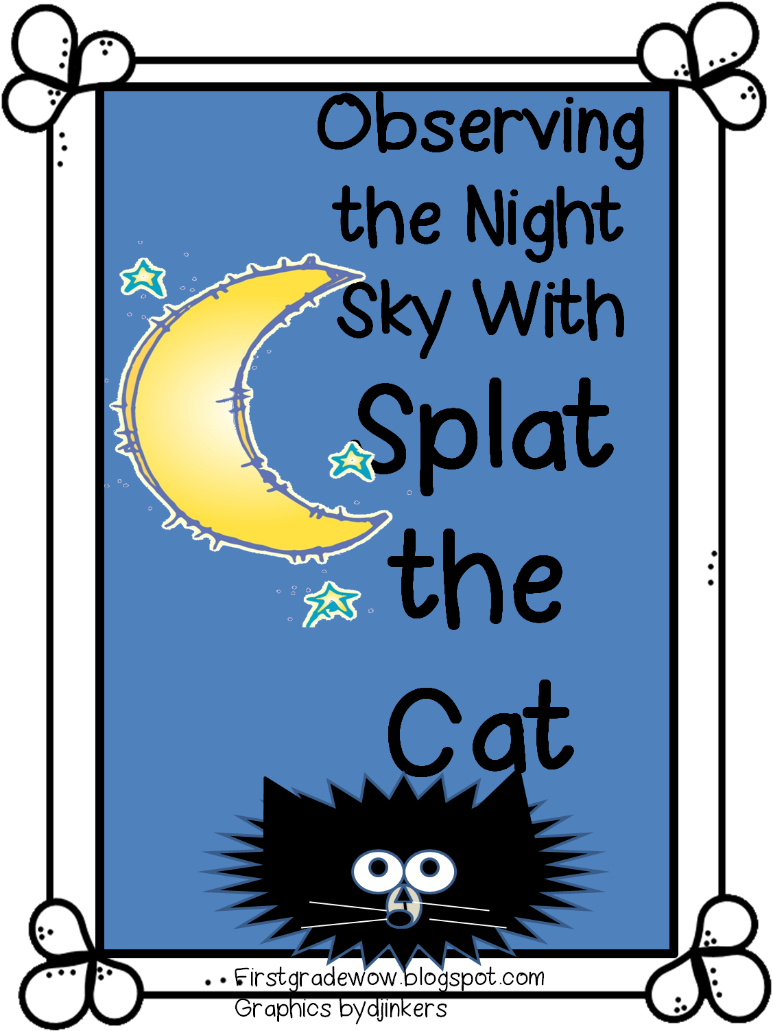 First Grade Wow Observing The Night Sky With Splat