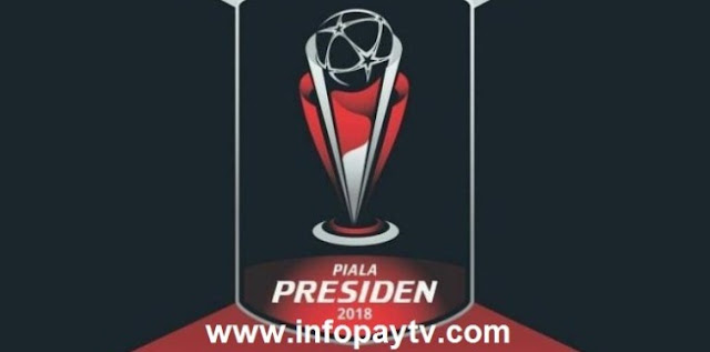 Biss Key Channel Piala Presiden 2018