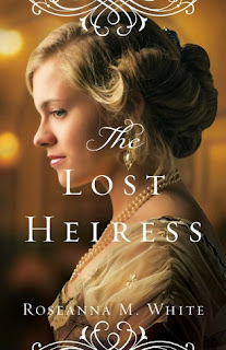 Heidi Reads... The Lost Heiress by Roseanna M. White
