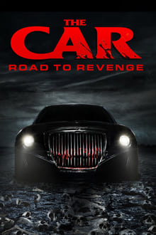 Watch The Car: Road to Revenge Online Free in HD