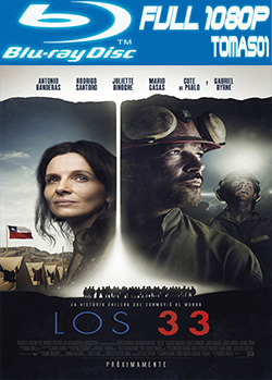 Los 33 (2015) BRRip Full HD 1080p BDRip / 1080p DTS