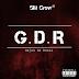 SM Crew - G.D.R (Mixtape) [2018]   DOWNLOAD