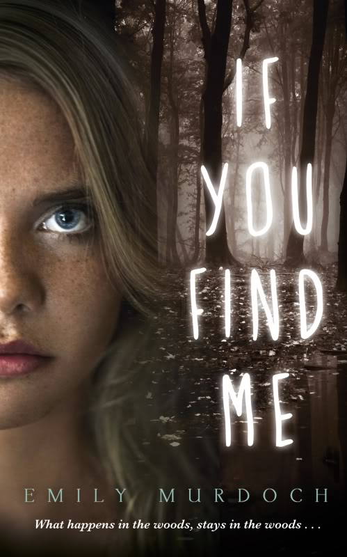 If You Find Me by Emily Murdoch UK paperback cover