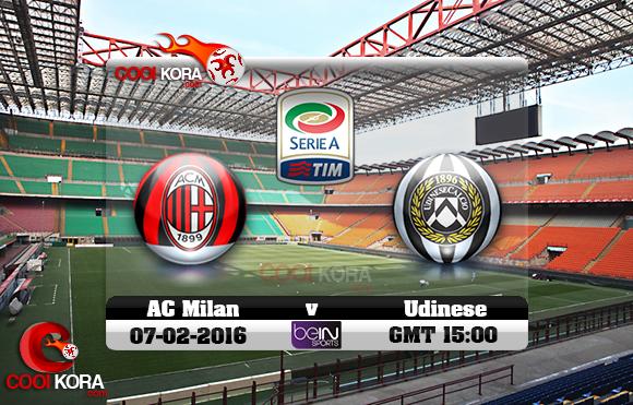 مشاهدة مباراة ميلان وأودينيزي اليوم 7-2-2016 في الدوري الإيطالي
