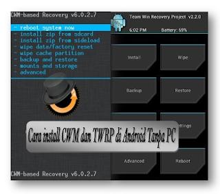 cara pasang CWM/TWRP di android a369i dengan mudah