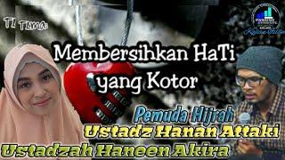 Profil Biografi Ustadz Hanan Attaki Lengkap Beserta Istri Teh Haneen Akira Dan Keluarga